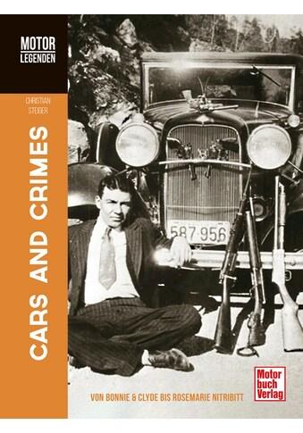 Buch »MOTORLEGENDEN Cars and Crimes / Christian Steiger« kaufen