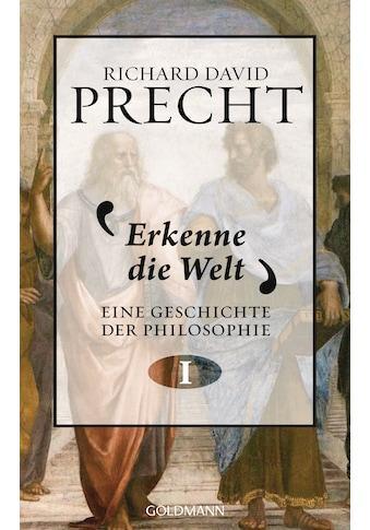 Buch »Erkenne die Welt / Richard David Precht« kaufen