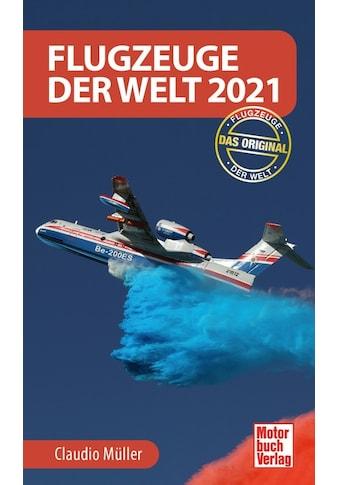 Buch »Flugzeuge der Welt 2021 / Claudio Müller - Schönmann« kaufen