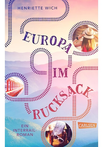 Buch »Europa im Rucksack - Ein Interrail-Roman / Henriette Wich« kaufen