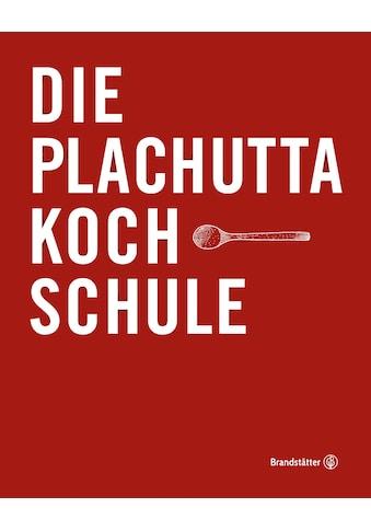 Buch »Die Plachutta Kochschule / Ewald Plachutta« kaufen