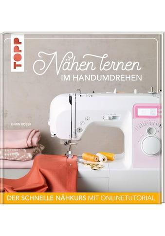 Buch »Nähen lernen im Handumdrehen / Karin Roser« kaufen