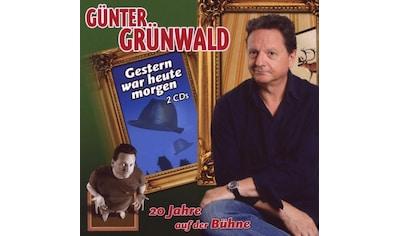 Musik-CD »Gestern War Heute Morgen / Grünwald,Günter« kaufen