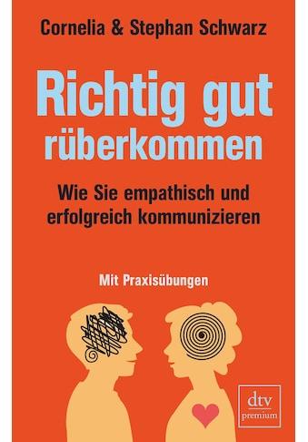 Buch »Richtig gut rüberkommen / Cornelia Schwarz, Stephan Schwarz« kaufen
