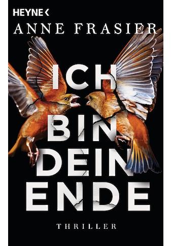 Buch »Ich bin dein Ende / Anne Frasier, Anu Katariina Lindemann« kaufen