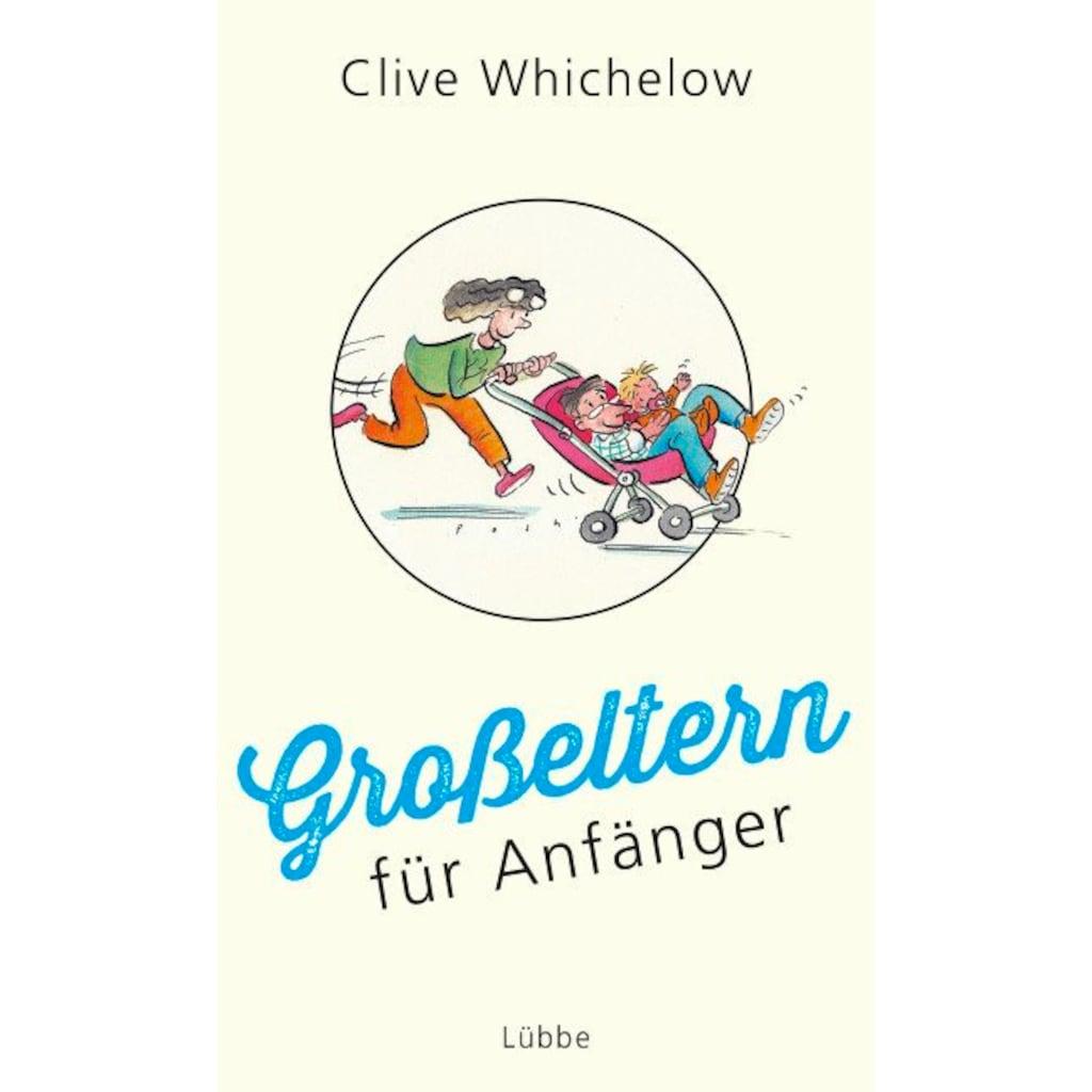 Buch »Großeltern für Anfänger / Clive Whichelow, Edith Beleites«