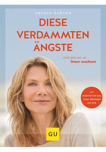 Buch »Diese verdammten Ängste (mit DVD) / Ursula Karven« kaufen
