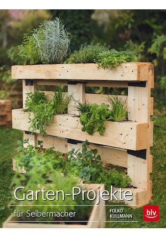 Buch »Garten-Projekte / Folko Kullmann« kaufen
