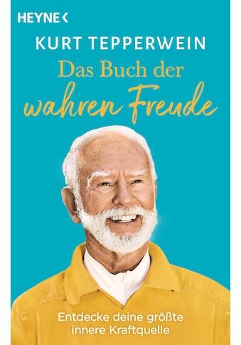 Buch »Das Buch der wahren Freude / Kurt Tepperwein« kaufen