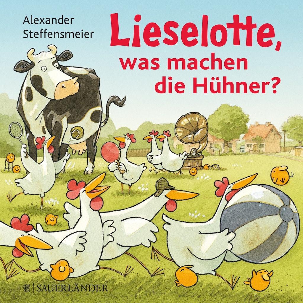 Buch »Lieselotte, was machen die Hühner? / Alexander Steffensmeier, Alexander Steffensmeier«