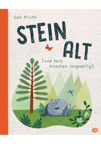 Buch »Steinalt (und kein bisschen langweilig) / Deb Pilutti, Deb Pilutti, Anne Brauner« kaufen