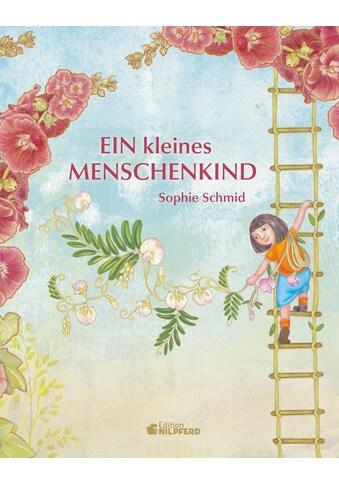 Buch »Ein kleines Menschenkind / Sophie Schmid« kaufen