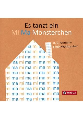 Buch »Es tanzt ein Mi Ma Monsterchen / H.C. Artmann, Linda Wolfsgruber« kaufen