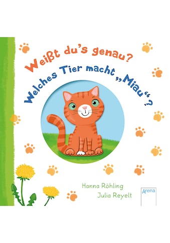 """Buch »Weißt du's genau? Welches Tier macht """"Miau""""? / Hanna Röhling, Julia Reyelt« kaufen"""