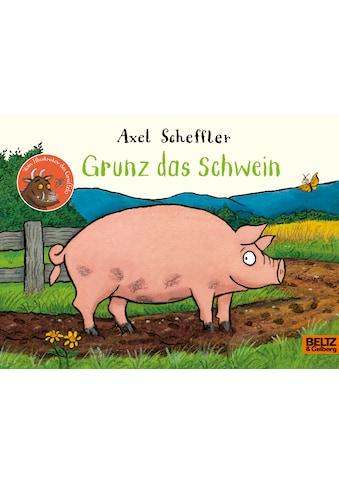Buch »Grunz das Schwein / Axel Scheffler« kaufen