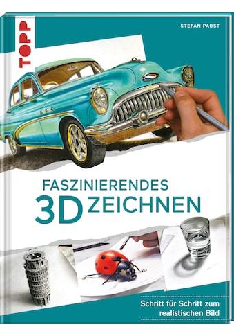 Buch »Faszinierendes 3D-Zeichnen / Stefan Pabst« kaufen