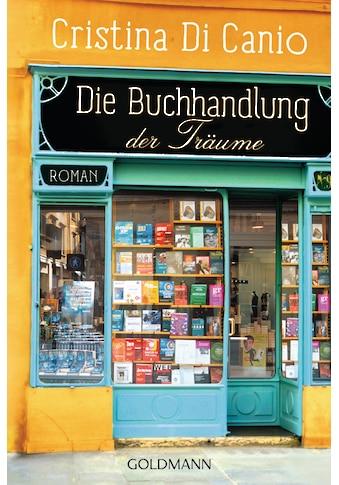 Buch »Die Buchhandlung der Träume / Cristina Di Canio, Ingrid Ickler« kaufen