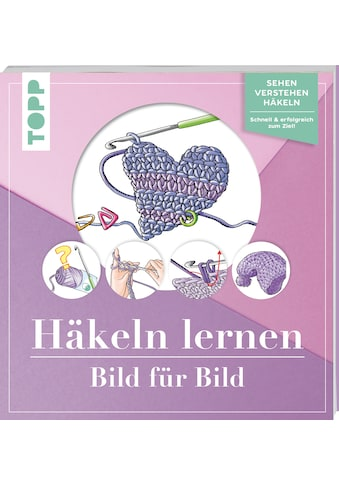 Buch »Häkeln lernen Bild für Bild / Ursula Schwab« kaufen