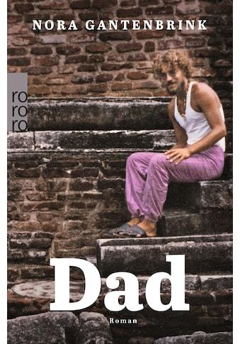 Buch »Dad / Nora Gantenbrink« kaufen