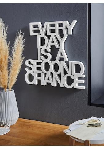 andas Wanddekoobjekt »EVERY DAY IS A SECOND CHANCE« kaufen