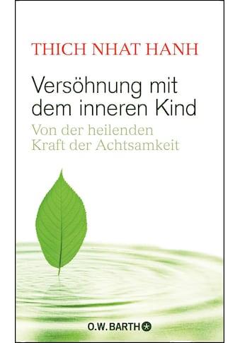 Buch »Versöhnung mit dem inneren Kind / Thich Nhat Hanh, Ursula Richard« kaufen