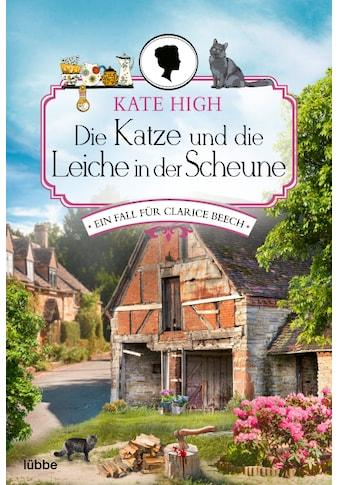 Buch »Die Katze und die Leiche in der Scheune / Kate High, Rainer Schumacher« kaufen