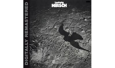 Musik - CD Komm Grosser Schwarzer (Re / Hirsch,Ludwig, (1 CD) kaufen