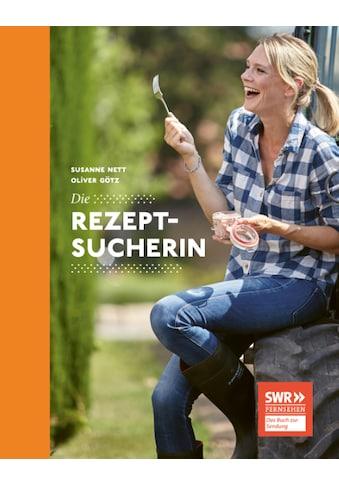 Buch »Die Rezeptsucherin / Susanne Nett, Oliver Götz« kaufen