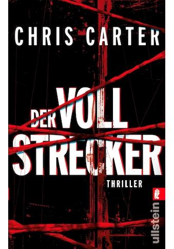 Buch »Der Vollstrecker / Chris Carter, Sybille Uplegger« kaufen