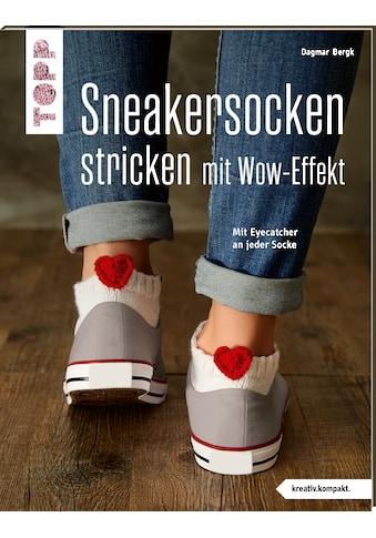 Buch »Sneakersocken stricken mit Wow-Effekt (kreativ.kompakt.) / Dagmar Bergk« kaufen