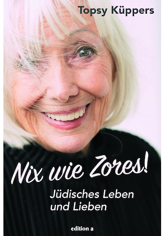 Buch »Nix wie Zores! / Topsy Küppers« kaufen