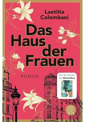 Buch »Das Haus der Frauen / Laetitia Colombani, Claudia Marquardt« kaufen