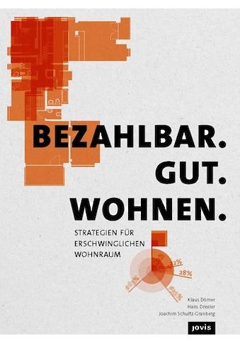 Buch Bezahlbar. Gut. Wohnen. / Klaus Dömer; Hans Drexler; Joachim Schultz - Granberg kaufen