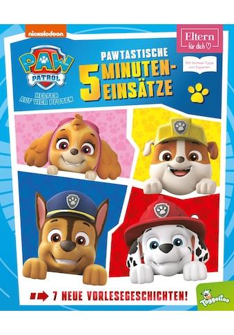Buch »PAW Patrol: Pawtastische 5-Minuten-Einsätze (ELTERN-Vorlesebuch) / DIVERSE« kaufen