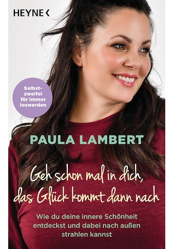Buch »Geh schon mal in dich, das Glück kommt dann nach / Paula Lambert« kaufen