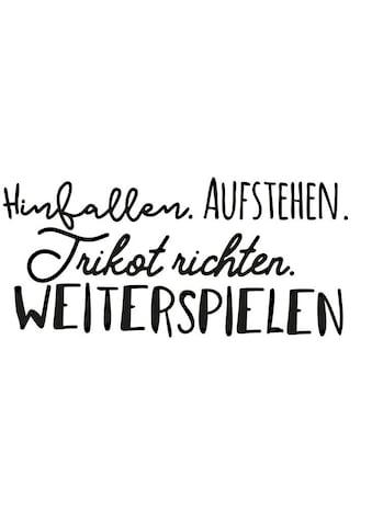 Wall-Art Wandtattoo »Spruch Hinfallen und Weiterspielen« kaufen