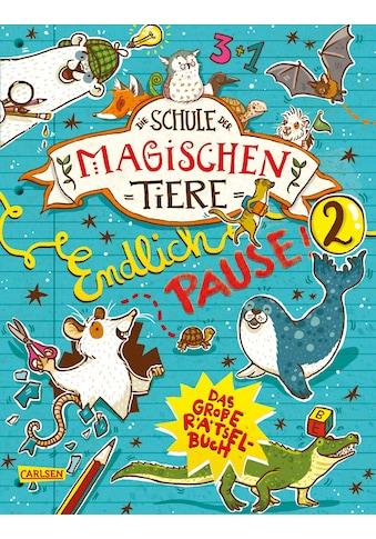 Buch »Die Schule der magischen Tiere: Endlich Pause! Das große Rätselbuch Band 2 /... kaufen