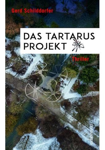Buch »Das Tartarus-Projekt / Gerd Schilddorfer« kaufen