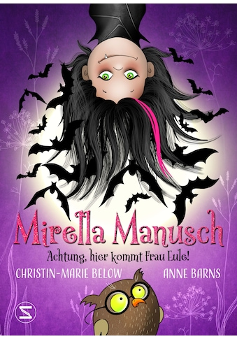 Buch »Mirella Manusch - Achtung, hier kommt Frau Eule! / Anne Barns, Christin-Marie... kaufen