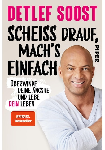 Buch »Scheiß drauf, mach's einfach / Detlef Soost, Christiane Stella Bongertz« kaufen