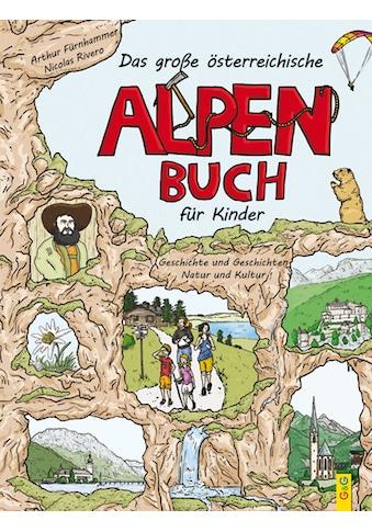 Buch »Das große österreichische Alpenbuch für Kinder / Arthur Fürnhammer, Nicolas Rivero« kaufen