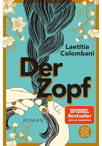 Buch »Der Zopf / Laetitia Colombani, Claudia Marquardt« kaufen