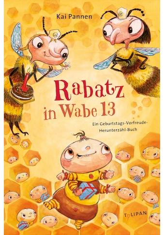 Buch »Rabatz in Wabe 13 / Kai Pannen, Kai Pannen« kaufen