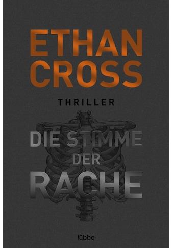 Buch »Die Stimme der Rache / Ethan Cross, Dietmar Schmidt« kaufen