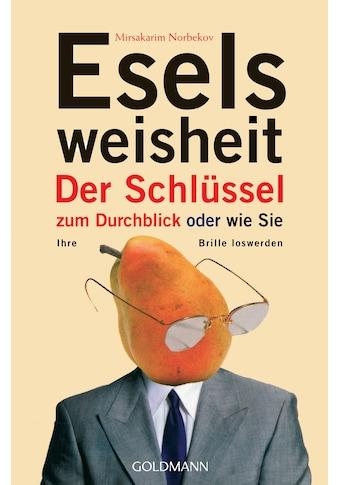 Buch »Eselsweisheit / Mirsakarim Norbekov, Felix Eder« kaufen