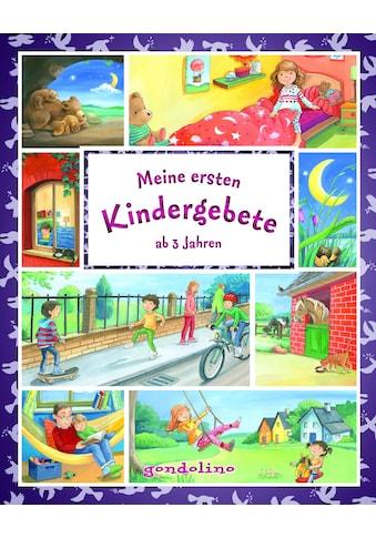 Buch »Meine ersten Kindergebete ab 3 Jahre / gondolino Meine allerersten Bücher,... kaufen