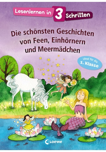 Buch »Lesenlernen in 3 Schritten - Die schönsten Geschichten von Feen, Einhörnern und... kaufen
