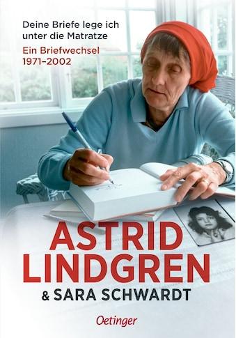 Buch »Deine Briefe lege ich unter die Matratze / Astrid Lindgren, Sara Schwardt,... kaufen