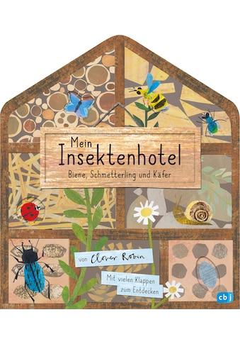 Buch »Mein Insektenhotel - Biene, Schmetterling und Käfer / Clover Robin, Clover... kaufen