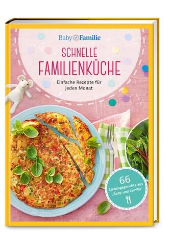 Buch »Baby und Familie: Schnelle Familienküche / Wort & Bild Verlag, Susanne Klug,... kaufen